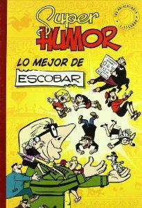 Portada de SUPER HUMOR CLÁSICOS Nº 5: LO MEJOR DE ESCOBAR