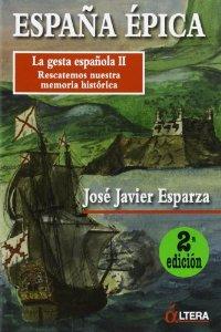 Portada de ESPAÑA ÉPICA: LA GESTA ESPAÑOLA II