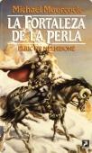 LA FORTALEZA DE LA PERLA (ELRIC DE MELNIBONÉ#2)