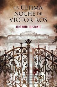 Portada de LA ÚLTIMA NOCHE DE VICTOR ROS (VÍCTOR ROS  #4)