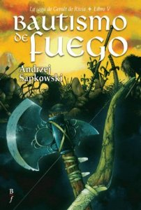BAUTISMO DE FUEGO (LA SAGA DE GERALT DE RIVIA #5)