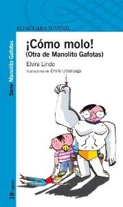 ¡CÓMO MOLO!: OTRA DE MANOLITO GAFOTAS