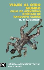 VIAJES AL OTRO MUNDO: CICLO DE AVENTURAS ONÍRICAS DE RANDOLPH CARTER