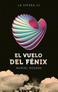 Portada de EL VUELO DEL FÉNIX (LA ESFERA #3)