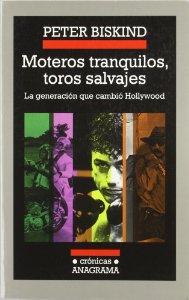 Portada de MOTEROS TRANQUILOS, TOROS SALVAJES