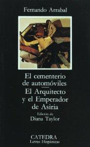 EL CEMENTERIO DE AUTOMÓVILES. EL ARQUITECTO Y EL EMPERADOR DE ASIRIA