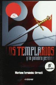 LOS TEMPLARIOS Y LA PALABRA PERDIDA