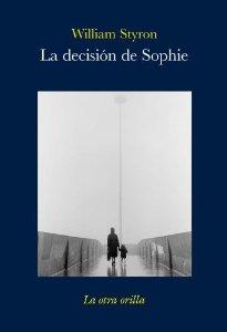 Portada de LA DECISIÓN DE SOPHIE
