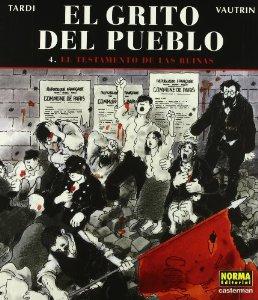 EL TESTAMENTO DE LAS RUINAS (EL GRITO DEL PUEBLO #4)