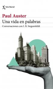 UNA VIDA EN PALABRAS. CONVERSACIONES CON I.B. SIEGUMFELDT