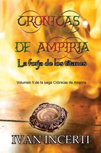 Portada de CRÓNICAS DE AMPIRIA: LA FORJA DE LOS TITANES
