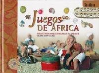Portada de JUEGOS DE ÁFRICA: JUEGOS TRADICIONALES PARA HACER Y COMPARTIR