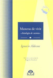 MANERAS DE VIVIR. ANTOLOGÍA DE CUENTOS