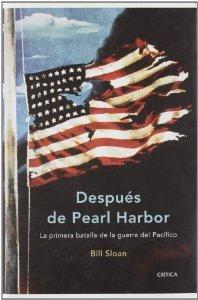 Portada de DESPUÉS DE PEARL HARBOR. LA PRIMERA BATALLA DE LA GUERRA DEL PACÍFICO