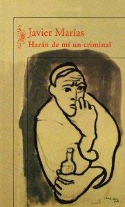 HARÁN DE MÍ UN CRIMINAL