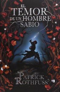 Portada de EL TEMOR DE UN HOMBRE SABIO (CRÓNICA DEL ASESINO DE REYES #2)