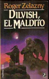 DILVISH, EL MALDITO (DILVISH#1)