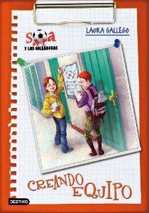 CREANDO EQUIPO (SARA Y LAS GOLEADORAS #1)