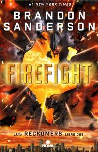 FIREFIGHT (RECKONERS #2)