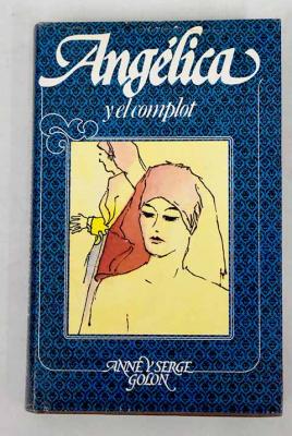 ANGÉLICA Y EL COMPLOT DE LAS SOMBRAS (ANGÉLICA # 10)