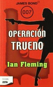 OPERACIÓN TRUENO (JAMES BOND 007#9)