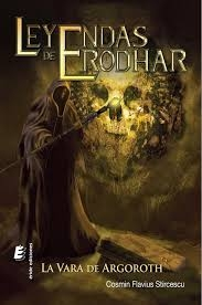 Portada de LA VARA DE ARGOROTH (LEYENDAS DE ERODHAR # 1)