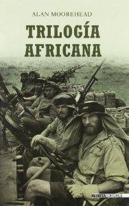 Portada de TRILOGÍA AFRICANA: LA SEGUNDA GUERRA MUNDIAL EN EL NORTE DE ÁFRICA