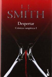 DESPERTAR (CRÓNICAS VAMPÍRICAS #1)