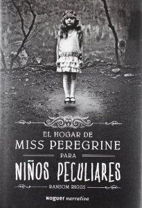 Portada de EL HOGAR DE MISS PEREGRINE PARA NIÑOS PECULIARES