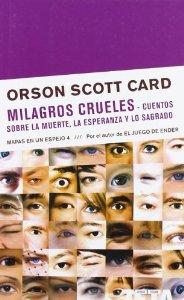 MILAGROS CRUELES (MAPAS EN UN ESPEJO 4)
