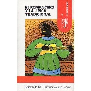 EL ROMANCERO Y LA LÍRICA TRADICIONAL