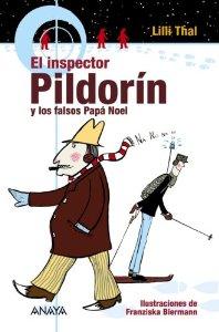 EL INSPECTOR PILDORÍN Y LOS FALSOS PAPÁ NOEL