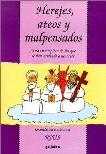HEREJES, ATEOS Y MAL PENSADOS