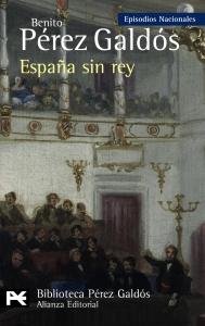 ESPAÑA SIN REY (EPISODIOS NACIONALES V #1)