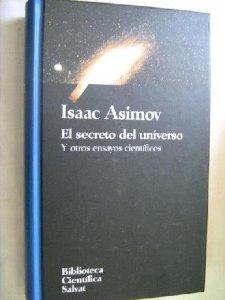 Portada de EL SECRETO DEL UNIVERSO Y OTROS ENSAYOS CIENTÍFICOS