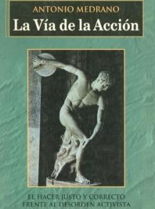 LA VÍA DE LA ACCIÓN