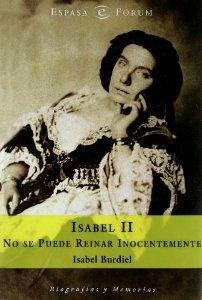 Portada de ISABEL II. NO SE PUEDE REINAR INOCENTEMENTE