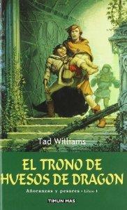 EL TRONO DE HUESOS DE DRAGÓN (AÑORANZAS Y PESARES #1)