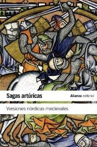SAGAS ARTURICAS: VERSIONES NORDICAS MEDIEVALES