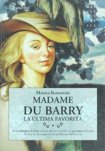 Portada de MADAME DU BARRY: LA ÚLTIMA FAVORITA