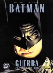 Portada de BATMAN: GUERRA CONTRA EL CRIMEN