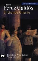EL GRANDE ORIENTE (EPISODIOS NACIONALES II #4)