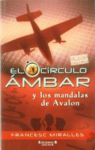 EL CÍRCULO ÁMBAR Y LOS MANDALAS DE AVALON