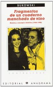 FRAGMENTOS DE UN CUADERNO MANCHADO DE VINO. RELATOS Y ENSAYOS INÉDITOS (1944-1990)