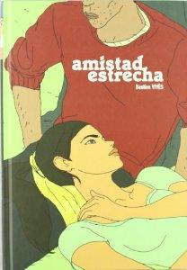 AMISTAD ESTRECHA