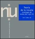 TEORÍA DE LA NOVELA : ANTOLOGÍA DE TEXTOS DEL SIGLO XX
