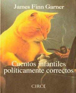 CUENTOS INFANTILES POLÍTICAMENTE CORRECTOS