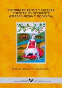 Portada de CULTURA DE ÉLITES Y CULTURA POPULAR EN OCCIDENTE: EDADES MEDIA Y MODERNA