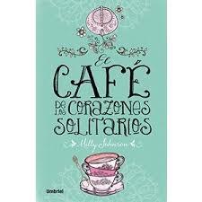 Portada de EL CAFÉ DE LOS CORAZONES SOLITARIOS