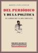Portada de DEL PERIÓDICO Y DE LA POLÍTICA. EL LIBRO DE LA DECADENCIA